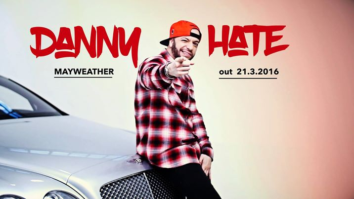 "Out il nuovo video di Danny Hate ""Mayweather""!!"