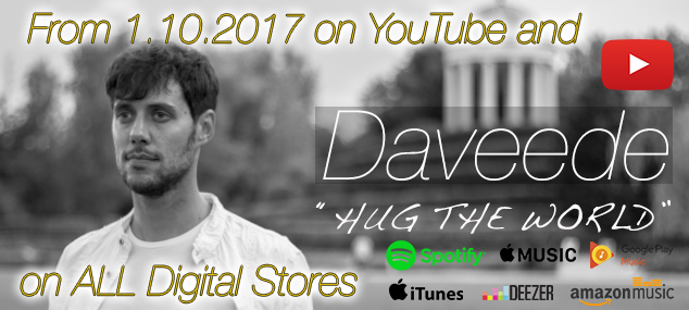 "Out il nuovo video di Daveede ""Hug the world""!!"
