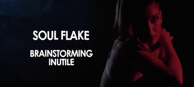 "Out Il nuovo video di Soul Flake ""Brainsotrming Inutile""!"